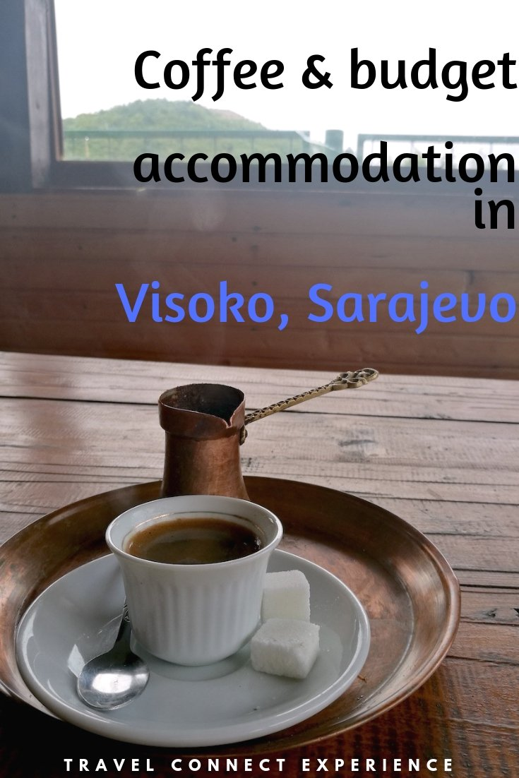 coffee accomodation Bosnian Pyramid Visoko
