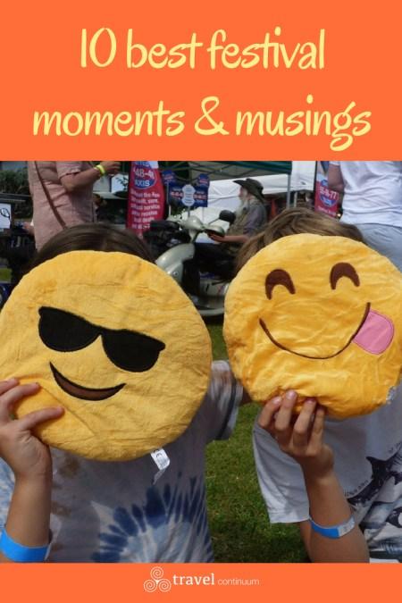10 best festival moments & musings