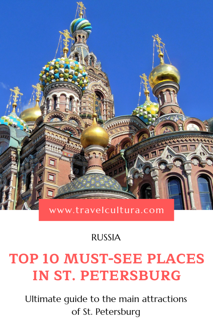 TOP 10 Must-see Places in St. Petersburg, Russia
