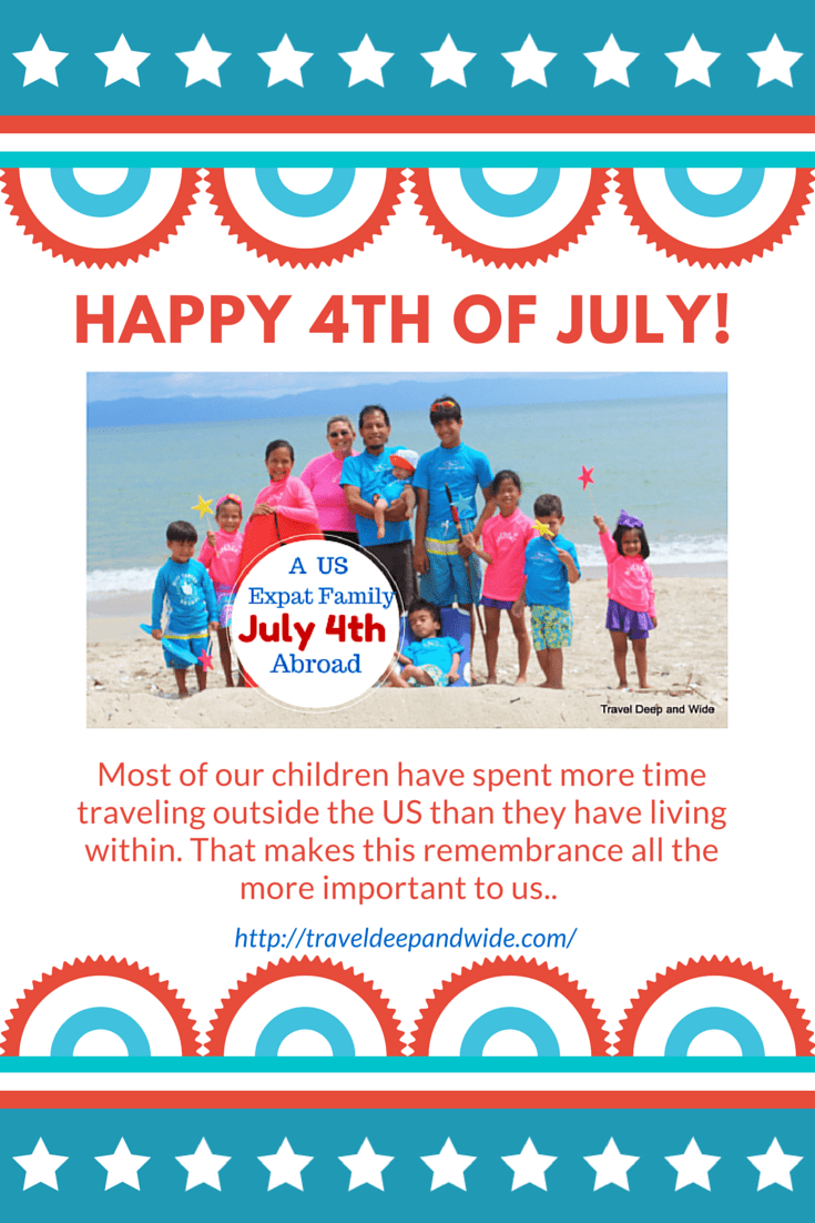 A US Expat Family Celebrates the 4th of July Abroad - Travel Deep