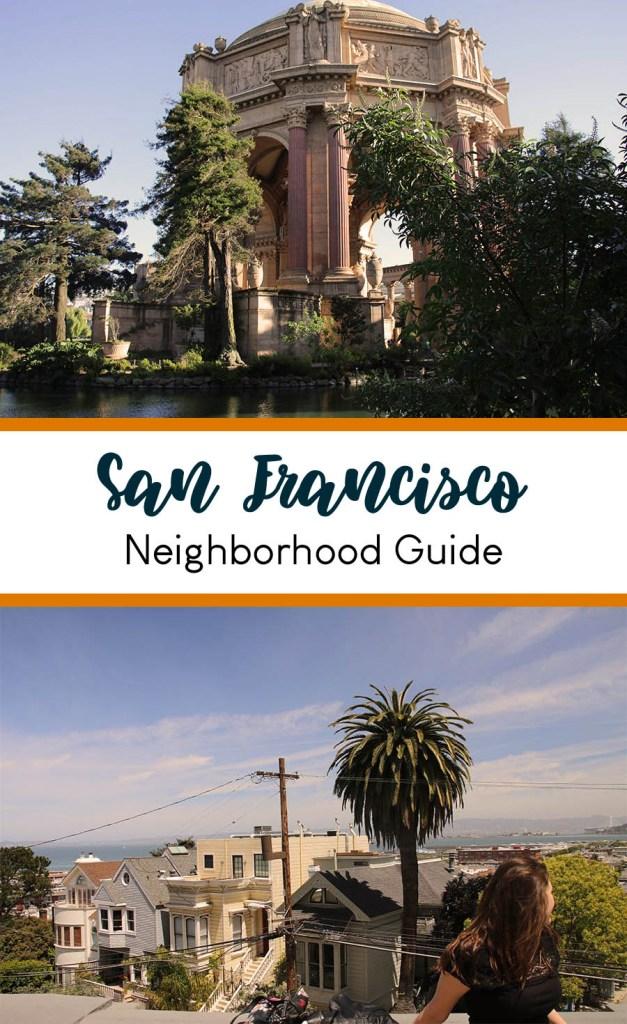 San Francisco Neighborhoods you must visit