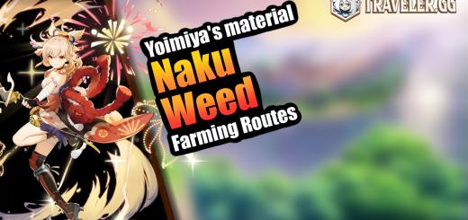 Naku Weed Farming Routes