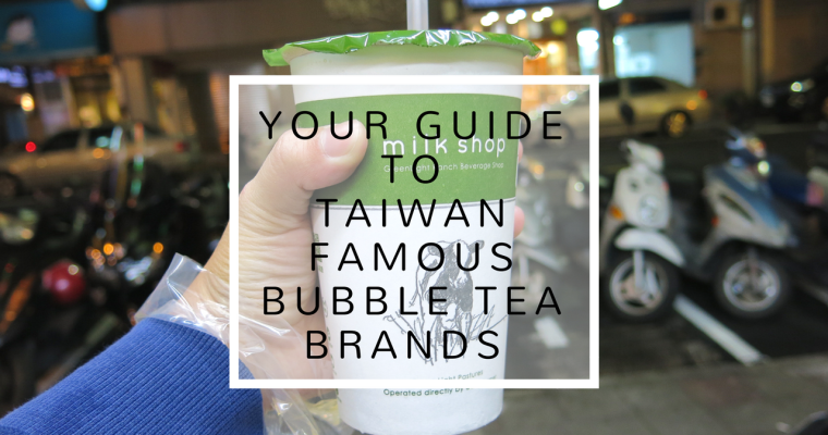 Taiwan Famous Bubble Tea Brand Guide: MORE THAN JUST 50嵐 (50 Lan) KOI!