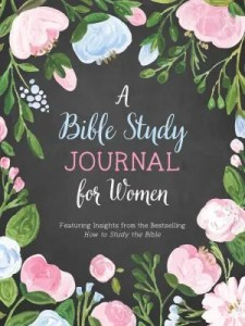 A Bible Study Journal for Women