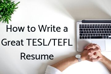 How to Write a Great TESL/TEFL Resume