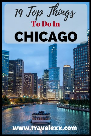 Chicago is one of the most exciting cities in USA and has always been close to my heart. Here are my 19 top things to do in Chicago following my recent visit.