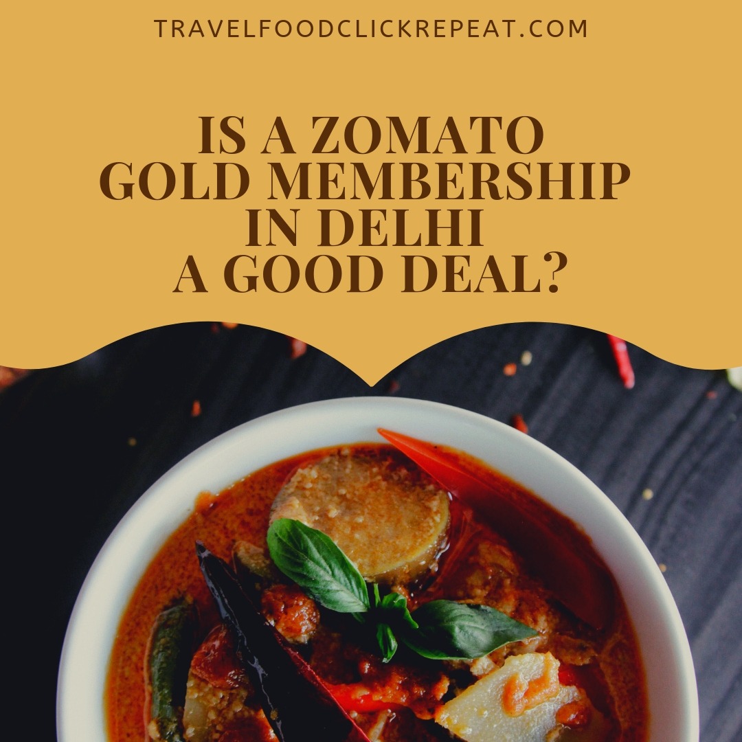 Is a Zomato Gold Membership in Delhi a Good Deal?