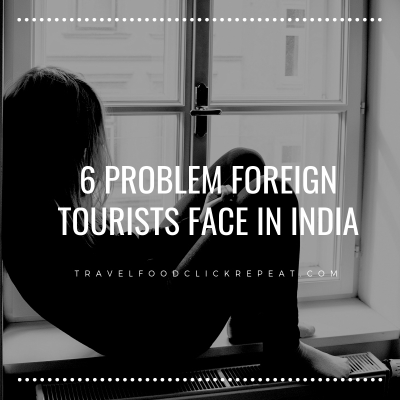 6-Problem-Foreign-Tourists-face-in-India