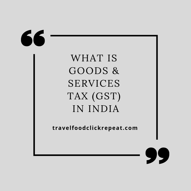 What is GST (Goods and Services Tax) in India?