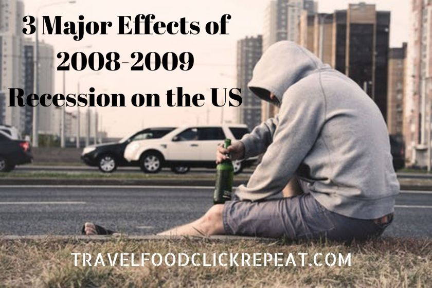 3-major-effects-of-2008-2009-recession-on-the-us
