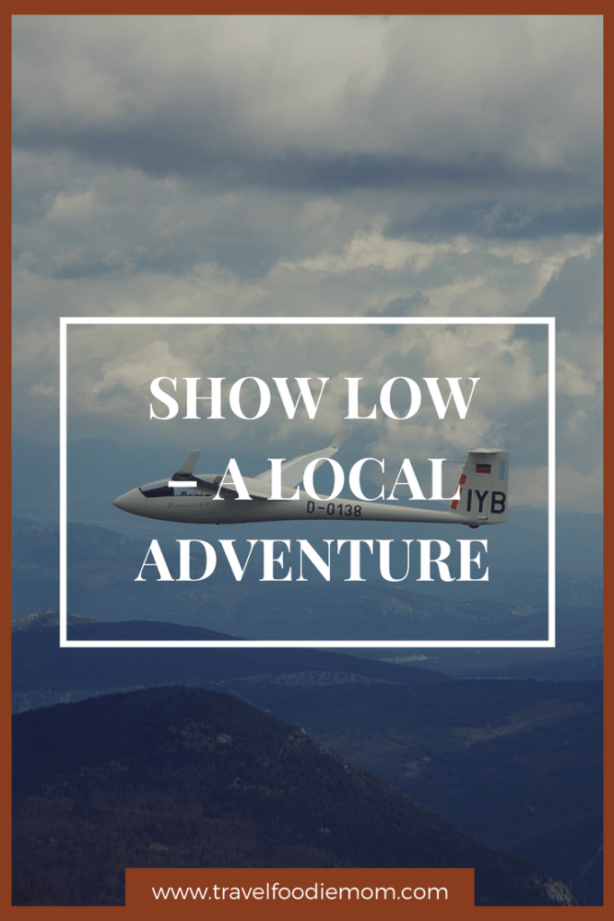 Show Low – A Local Adventure