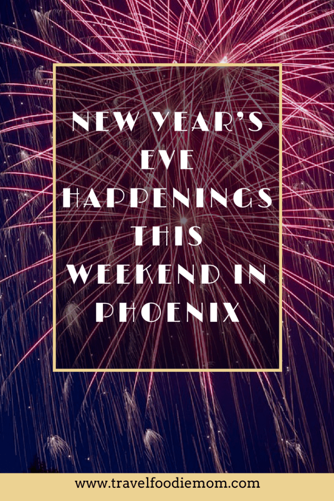 New Year's Eve Happenings This Weekend in Phoenix