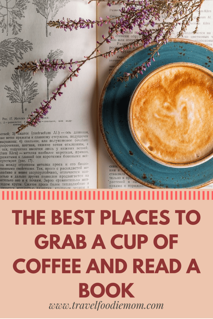 The Best Places To Grab A Cup of Coffee and Read A Book