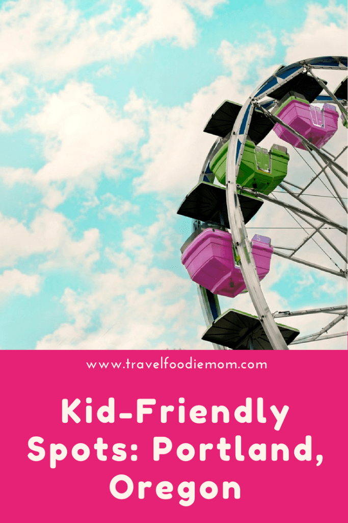 Kid-Friendly Spots: Portland, Oregon