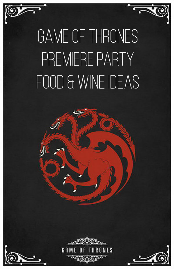 game of thrones food and wine pin