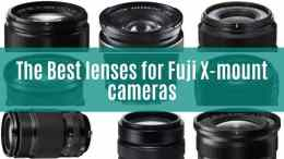 Best lenses for Fuji X-mount cameras