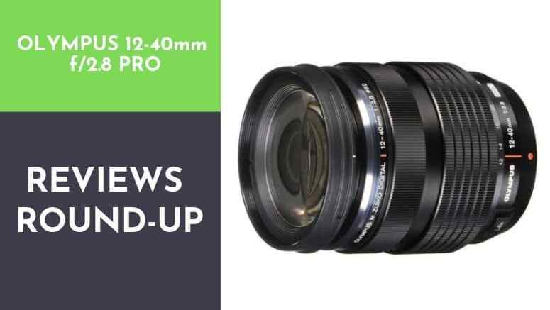 olympus 12-40 f2.8 pro review