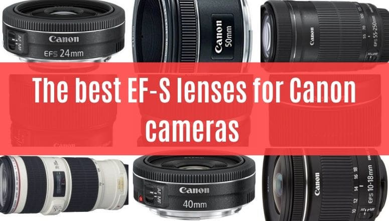best canon ef-s lenses