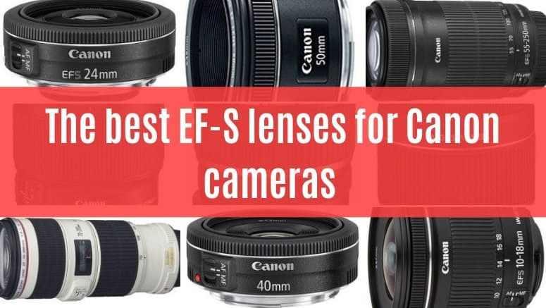 best canon ef-s lenses