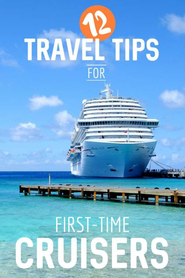 12 First Time Cruise Tips