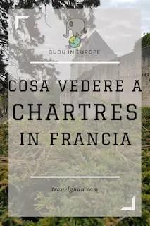Cosa vedere a Chartres