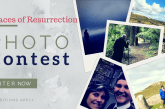 Photo Contest - Places of Resurrection