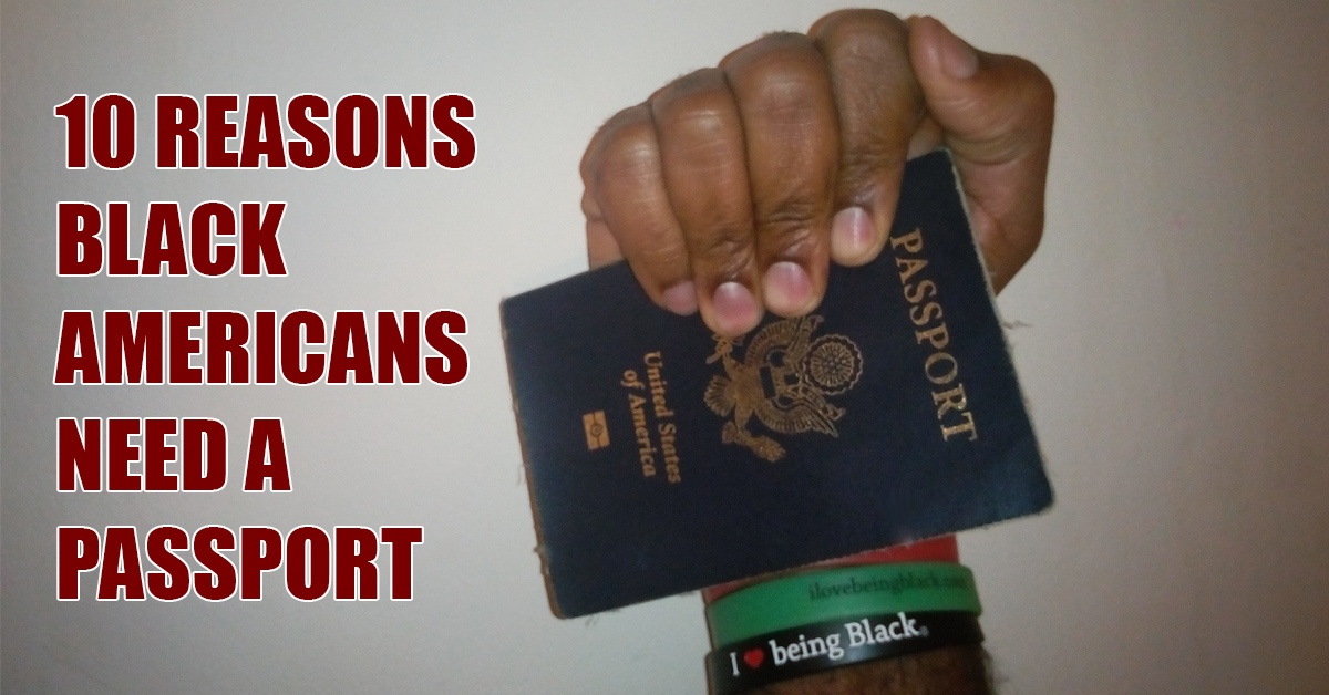 Black Americans Need Passports