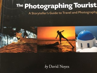 The Photographing Tourist, A Storyteller's Guide to Travel and Photography, a must have.