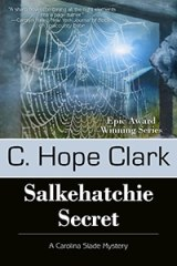 Review of Salkehatchie Secret & Q & A Author C Hope Clark!
