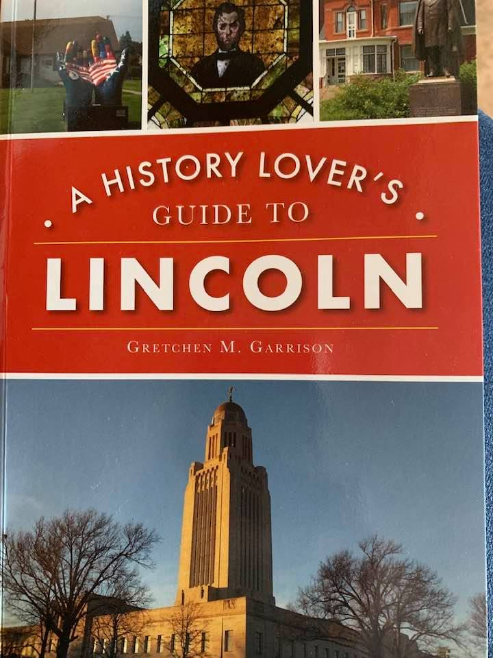 A History Lover's Guide to Lincoln (NE) book review - Traveling Adventures of a Farm Girl