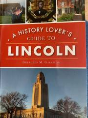 A History Lover's Guide to Lincoln (NE) book review