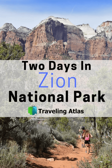 Two Days in Zion National Park by Traveling Atlas