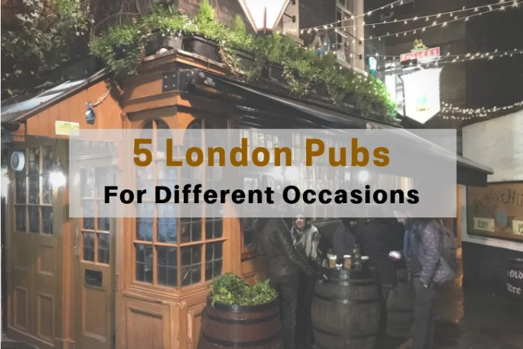 5 London Pubs for Different Occasions