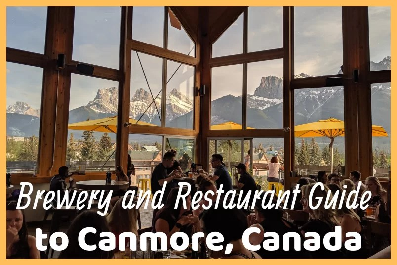Brewery and Restaurant Guide to Canmore, Canada
