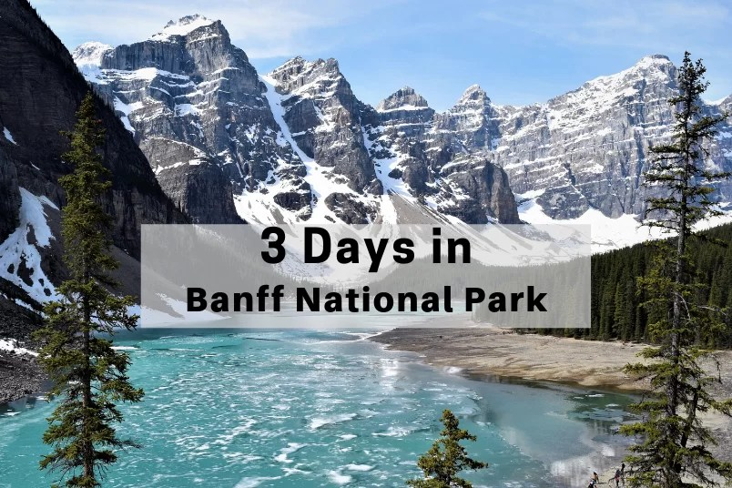 Moraine Lake 3 Days in Banff