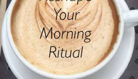 Reshape your Morning Ritual for Success