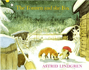 The Tomten and the Fox by Astrid Lindgren, Pippi Longstocking author