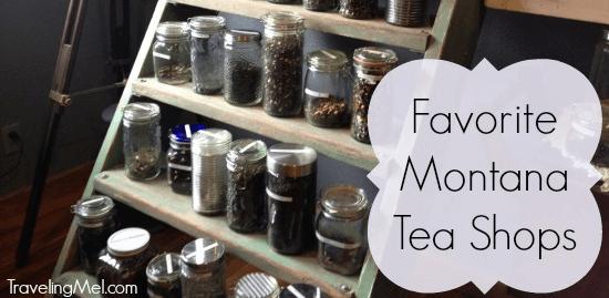 My favorite tea shops in Montana
