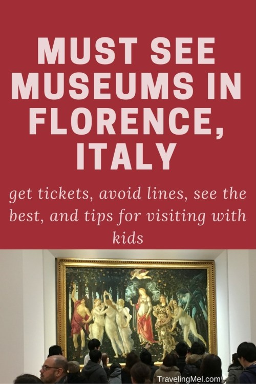 Tips for visiting the best museums in Florence, Italy
