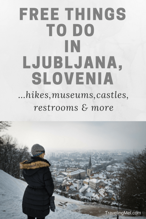 Free things to do in Ljubljana, Slovenia in the winter -- or any time of year!