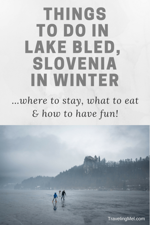 Everything you need to know to plan a winter trip to Lake Bled, Slovenia (video, too!).