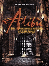 Alibù: The subterranean mystery of Edinburgh by Laura Mandolesi kids books set in Edinburgh Scotland