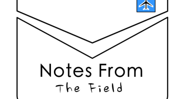 Notes From The Field #3