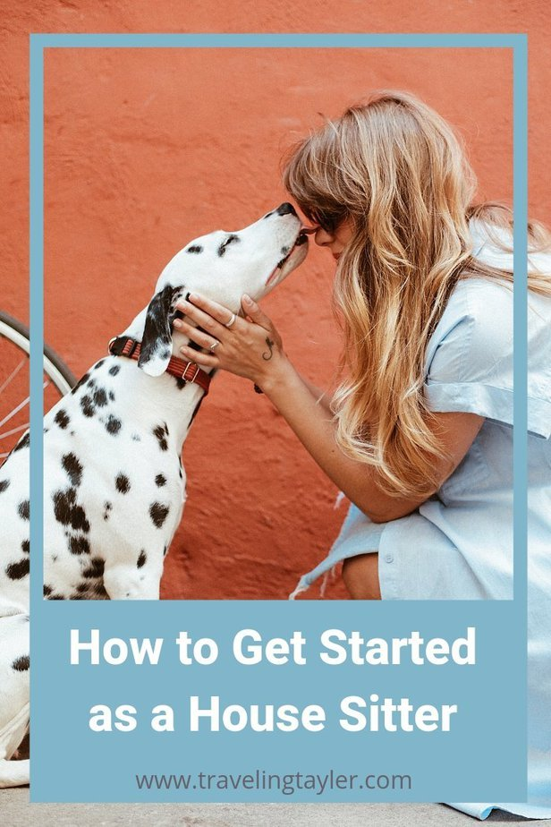 Getting started as a house sitter in 6 Basic Steps