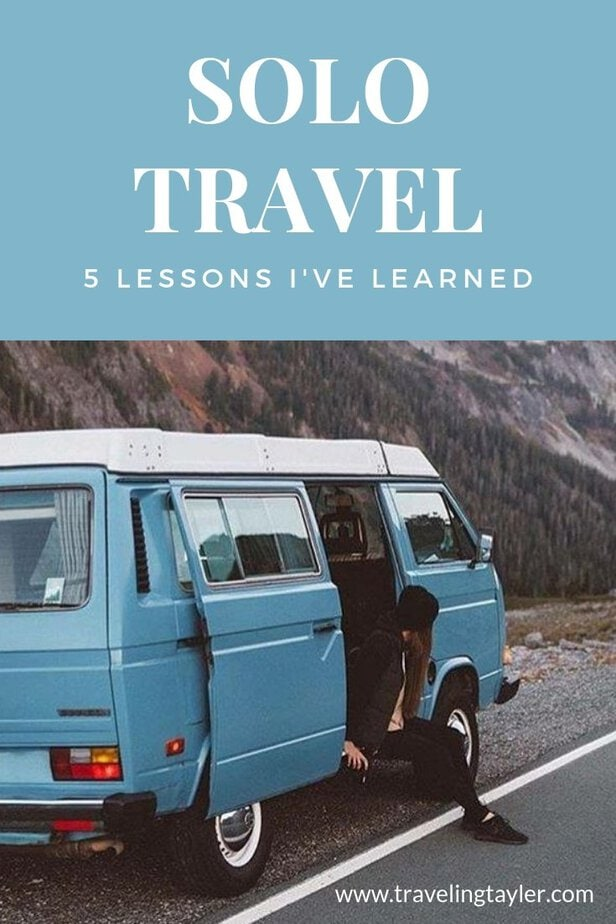 Solo Travel and the life lessons you learn