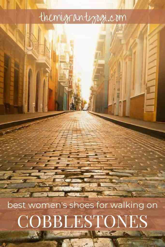 Sun gleaming on an empty cobblestone street in Europe.  Pinterest graphic: Best Women's Shoes for Cobblestones