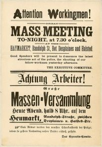 An advertisement posted after the tragedies of May 2nd to meet for a gathering of speakers and demonstrations on May 3rd in Haymarket Square
