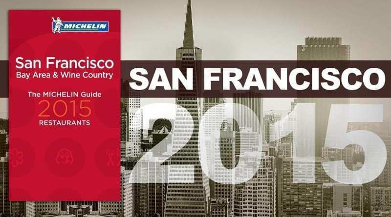 MICHELIN Guide San Francisco 2015