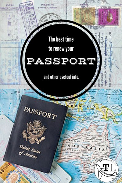 The Best Time to Renew Your Passport (and other useful info) via @TravelLatte