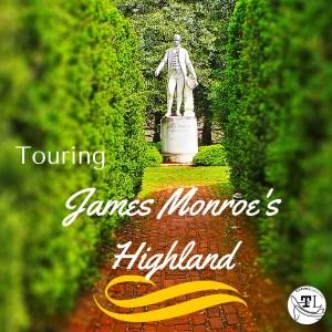 Historic sites near Charlottesville VA - James Monroe's Highland - via @TravelLatte.net